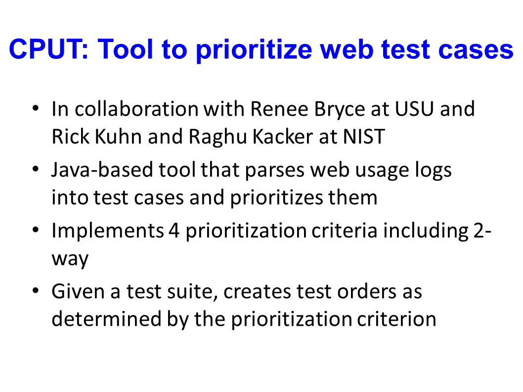 CPUT: Tool to prioritize web test cases