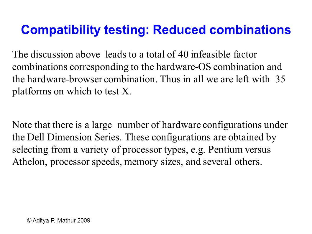 Compatibility testing: Reduced combinations