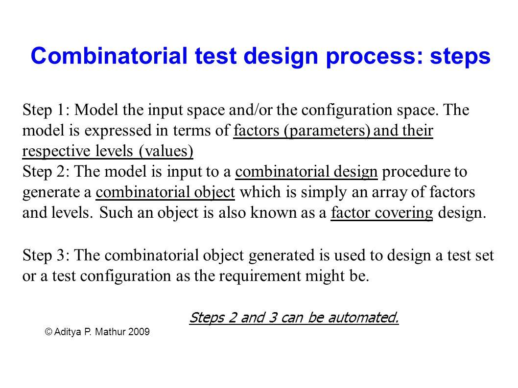Combinatorial test design process: steps