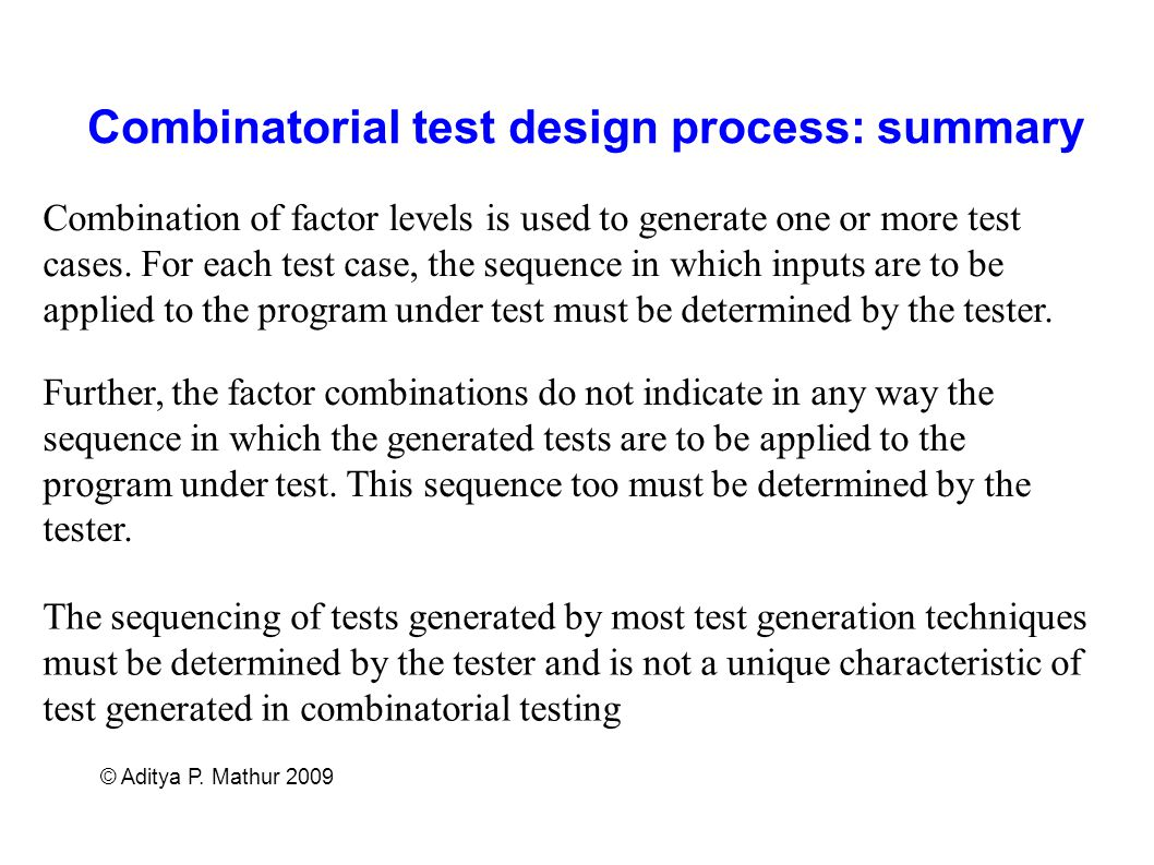 Combinatorial test design process: summary