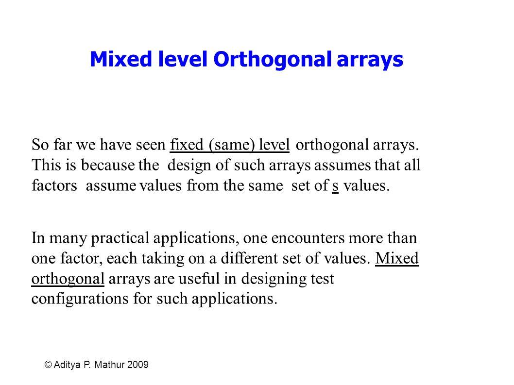 Mixed level Orthogonal arrays