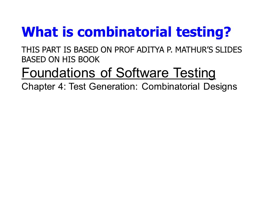 What is combinatorial testing