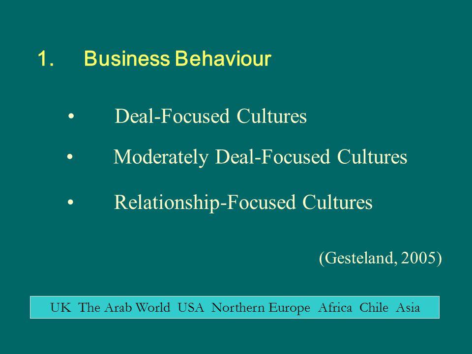 Deal-Focused Cultures