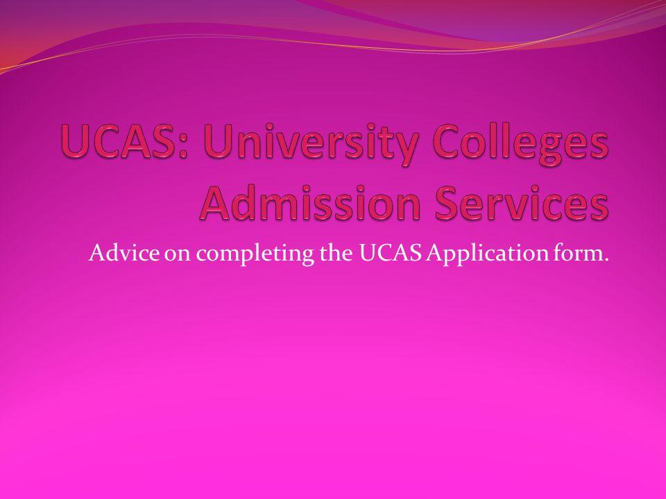 UCAS: University Colleges Admission Services