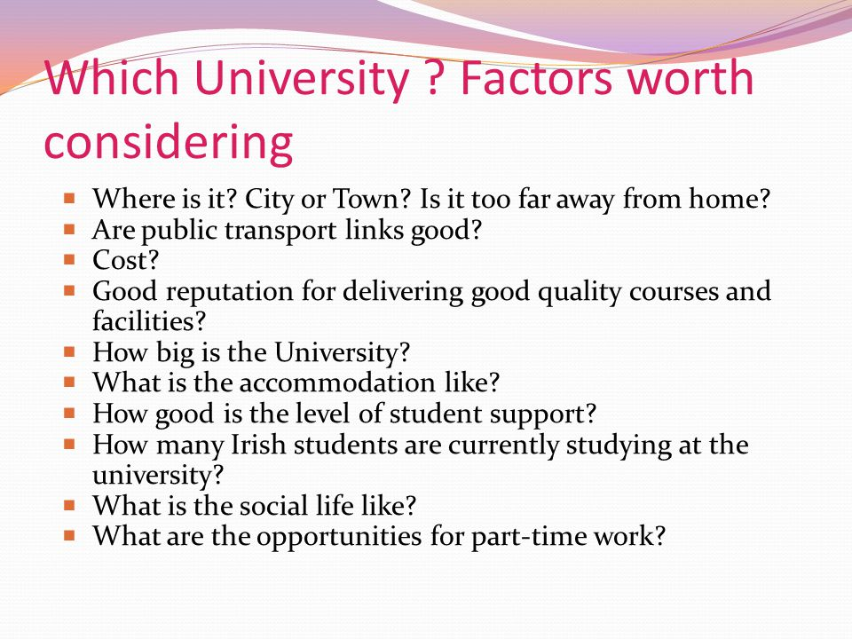 Which University Factors worth considering