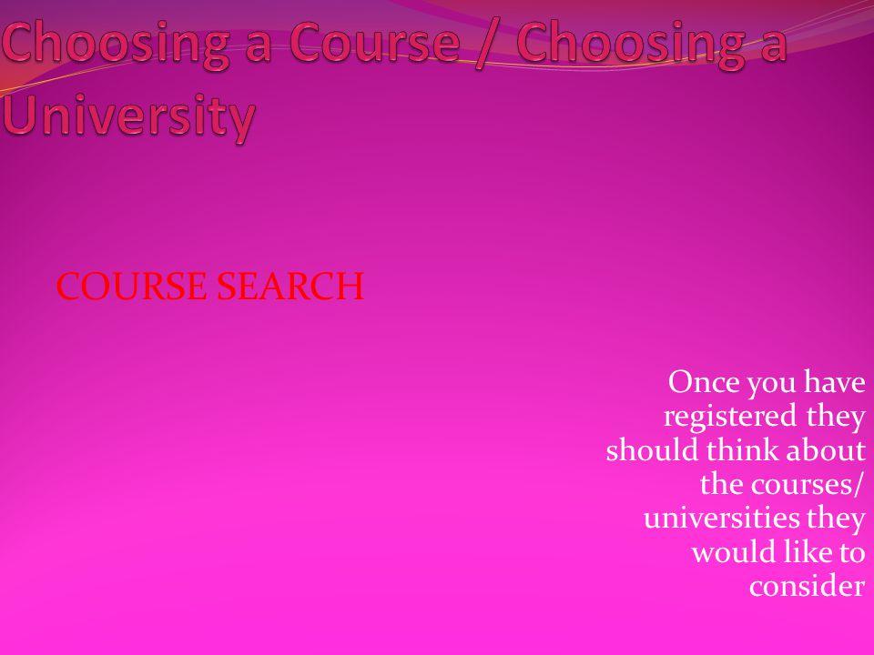 Choosing a Course / Choosing a University