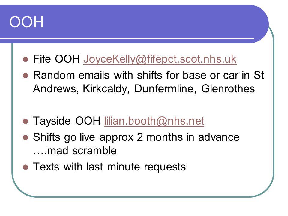 OOH Fife OOH JoyceKelly@fifepct.scot.nhs.uk