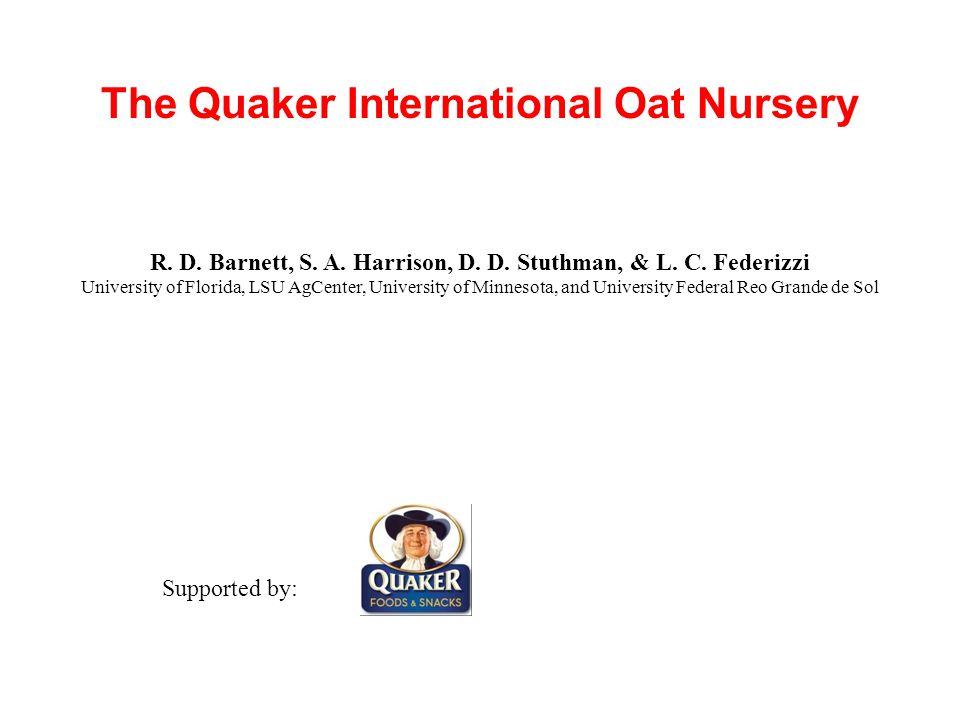 The Quaker International Oat Nursery