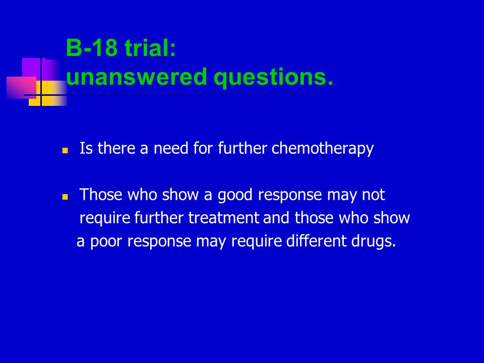 B-18 trial: unanswered questions.