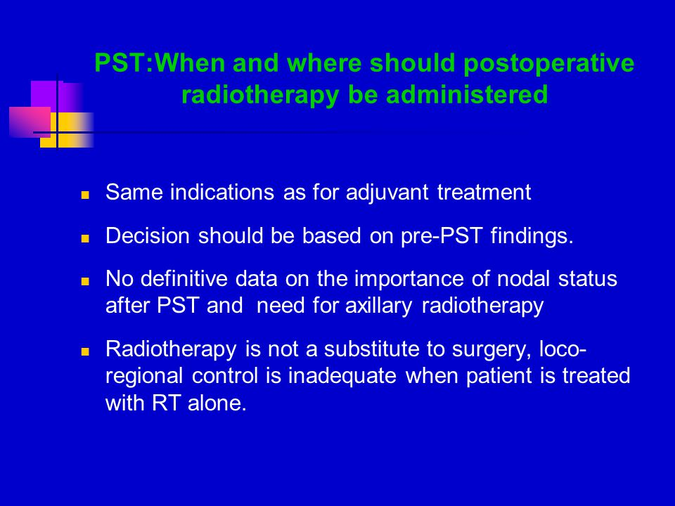 PST:When and where should postoperative radiotherapy be administered