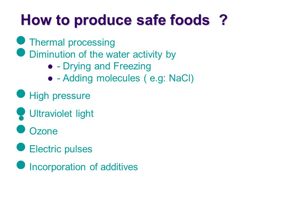How to produce safe foods