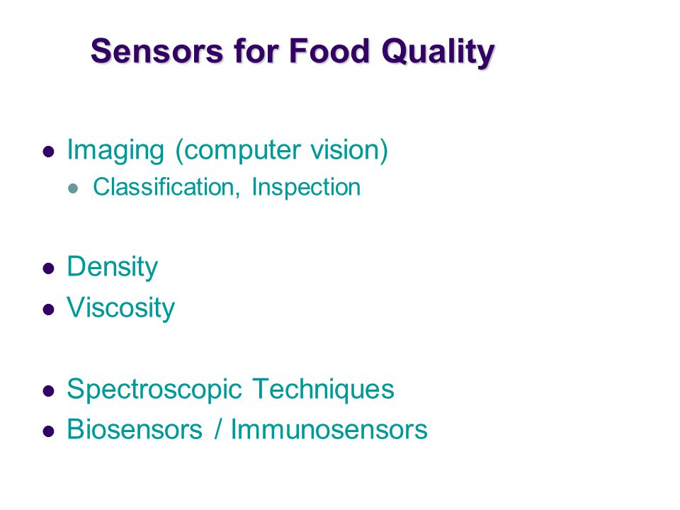 Sensors for Food Quality