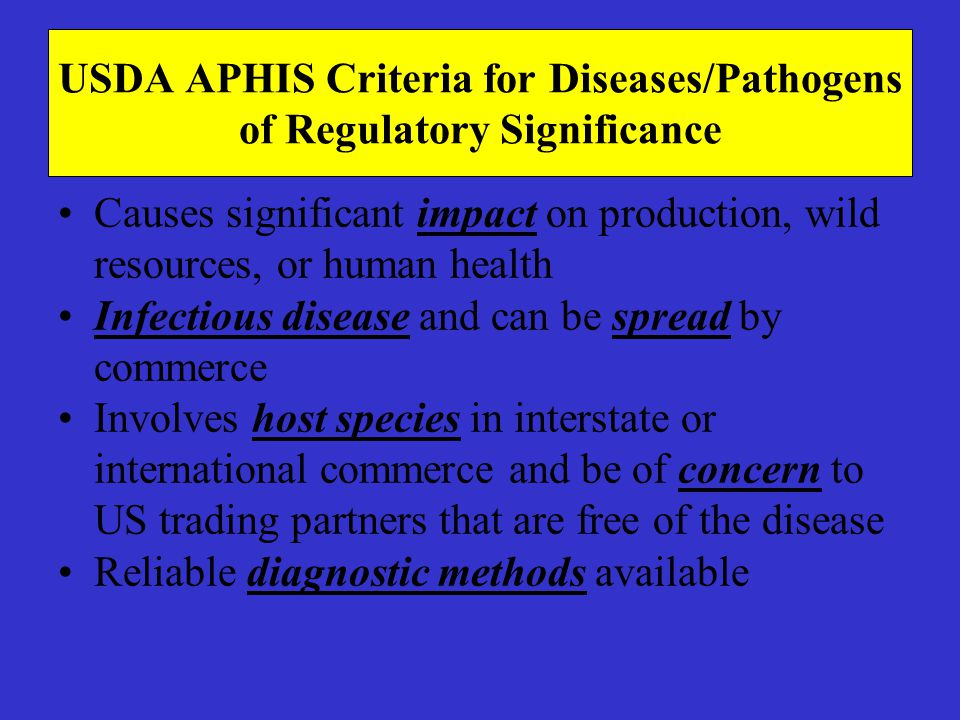USDA APHIS Criteria for Diseases/Pathogens of Regulatory Significance