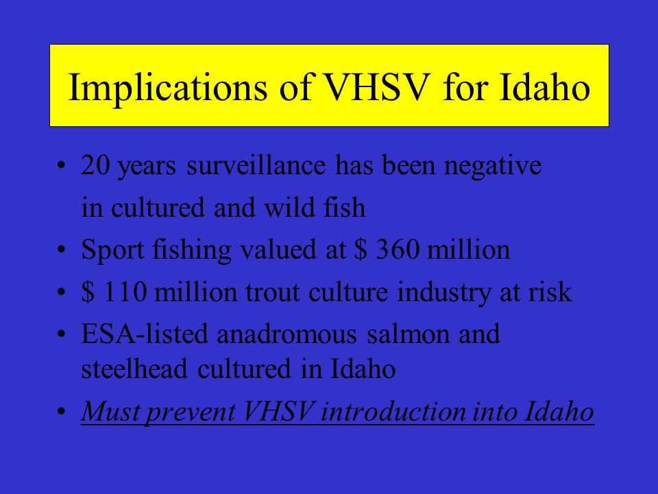 Implications of VHSV for Idaho