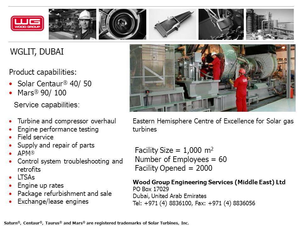 WGLIT, DUBAI Product capabilities: Solar Centaur® 40/ 50 Mars® 90/ 100