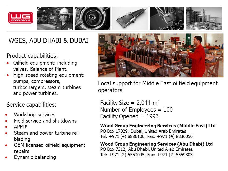 WGES, ABU DHABI & DUBAI Product capabilities: