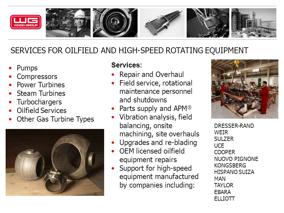 SERVICES FOR OILFIELD AND HIGH-SPEED ROTATING EQUIPMENT