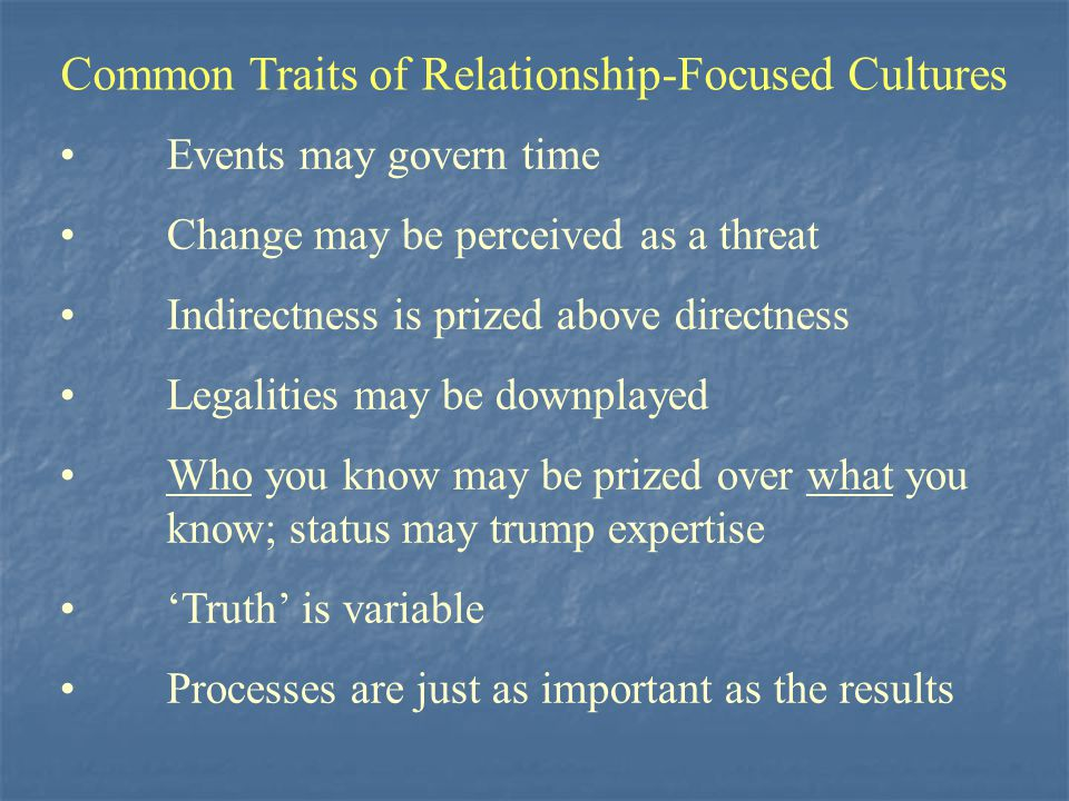 Common Traits of Relationship-Focused Cultures
