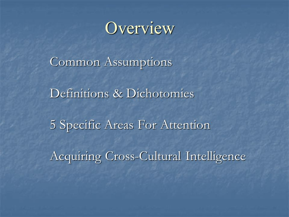 Overview Common Assumptions Definitions & Dichotomies