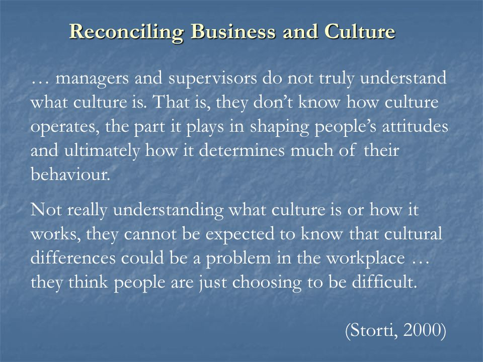 Reconciling Business and Culture