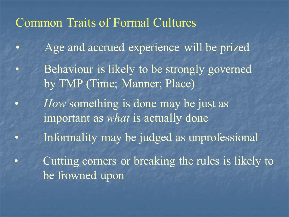 Common Traits of Formal Cultures