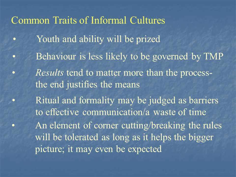 Common Traits of Informal Cultures