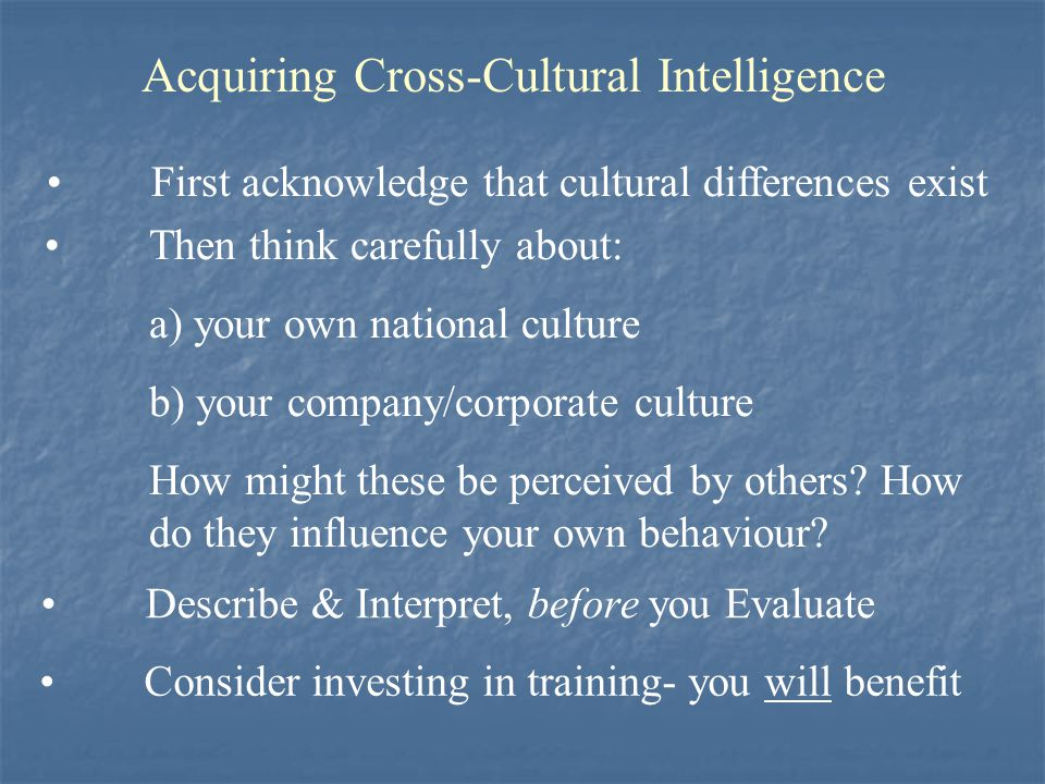 Acquiring Cross-Cultural Intelligence