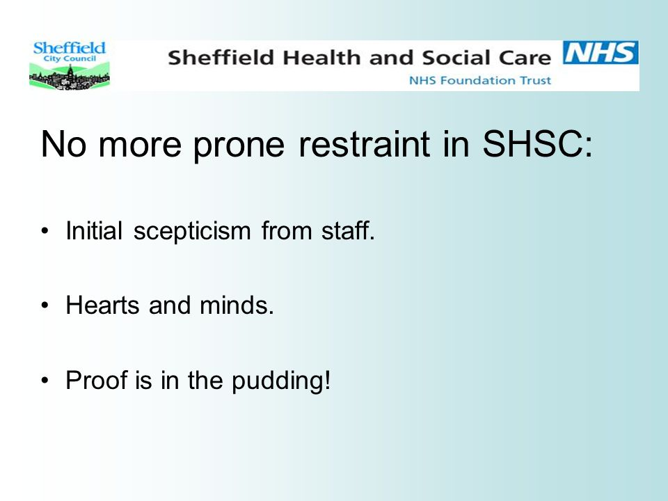 No more prone restraint in SHSC: