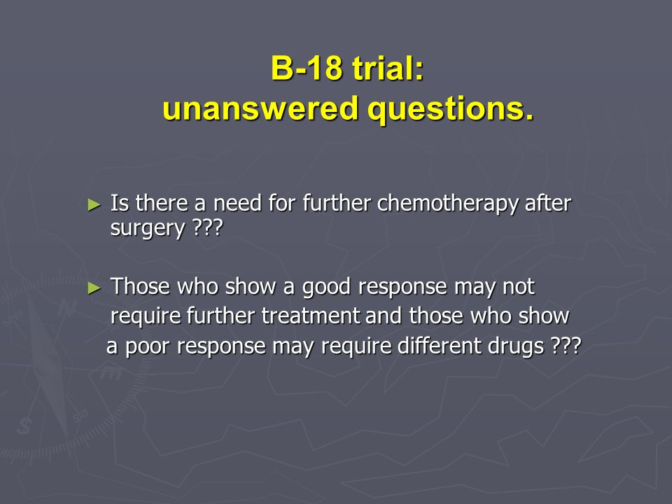 B-18 trial: unanswered questions.
