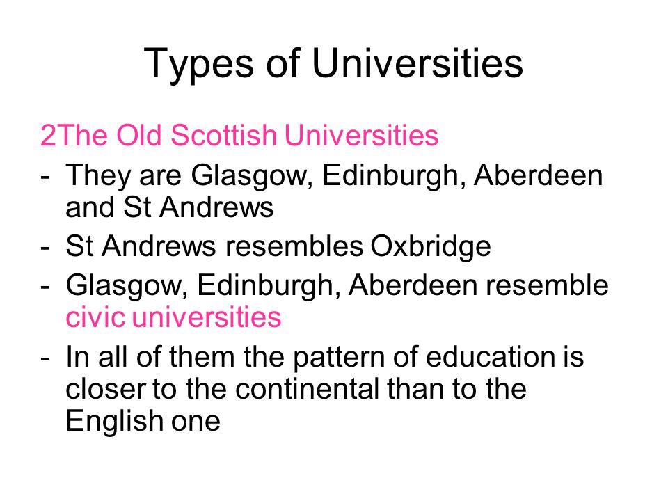 Types of Universities 2The Old Scottish Universities