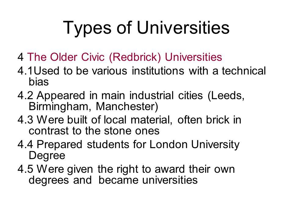Types of Universities 4 The Older Civic (Redbrick) Universities