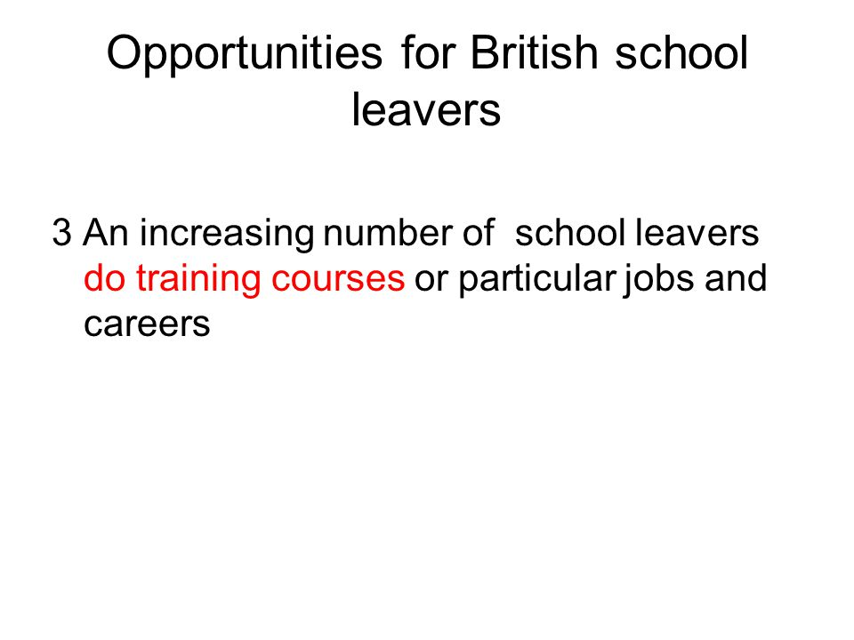 Opportunities for British school leavers