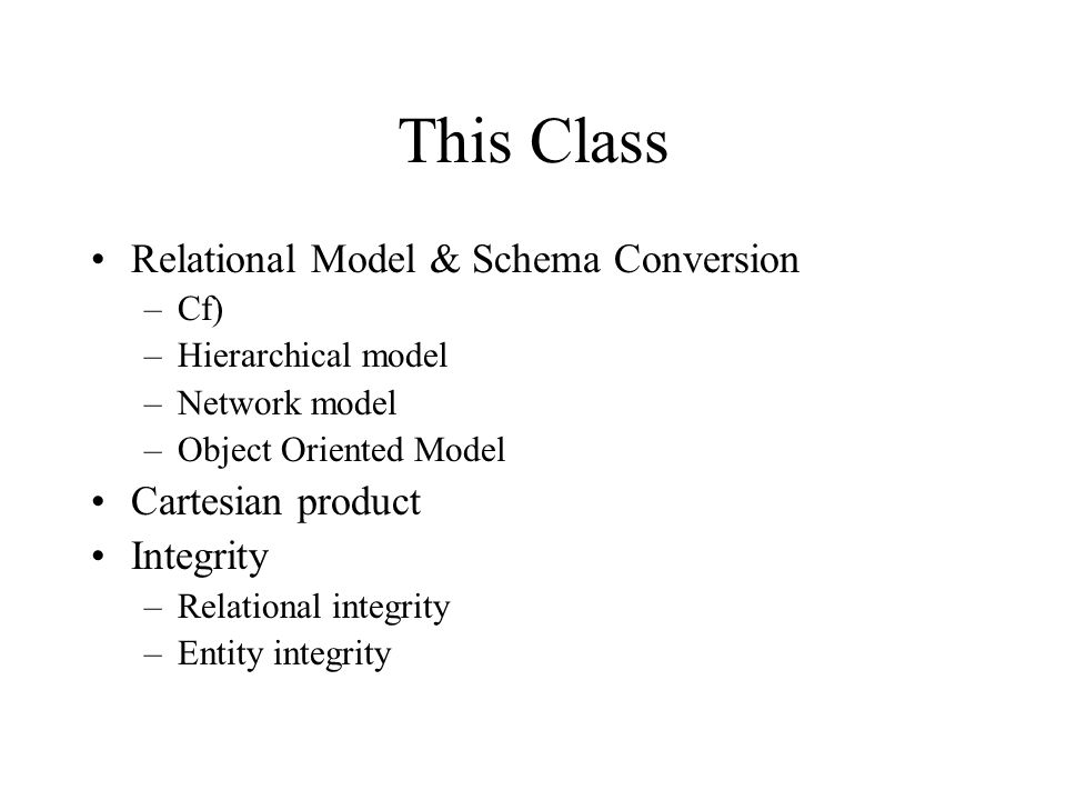 This Class Relational Model & Schema Conversion Cartesian product