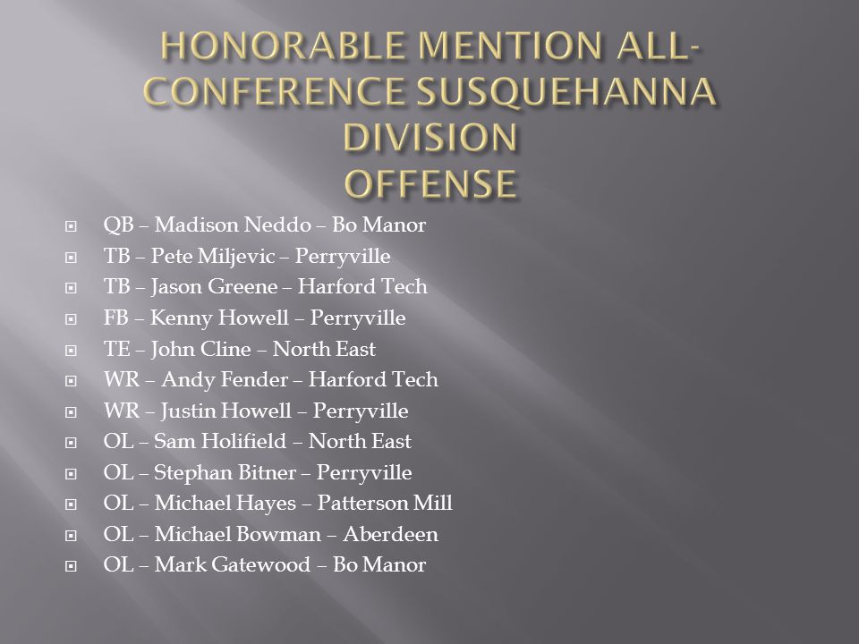 HONORABLE MENTION ALL-CONFERENCE SUSQUEHANNA DIVISION OFFENSE
