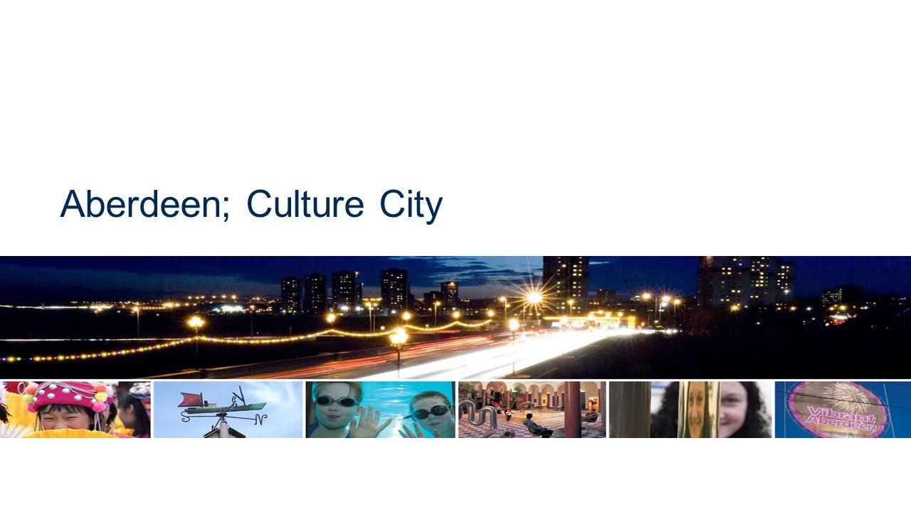 Aberdeen; Culture City