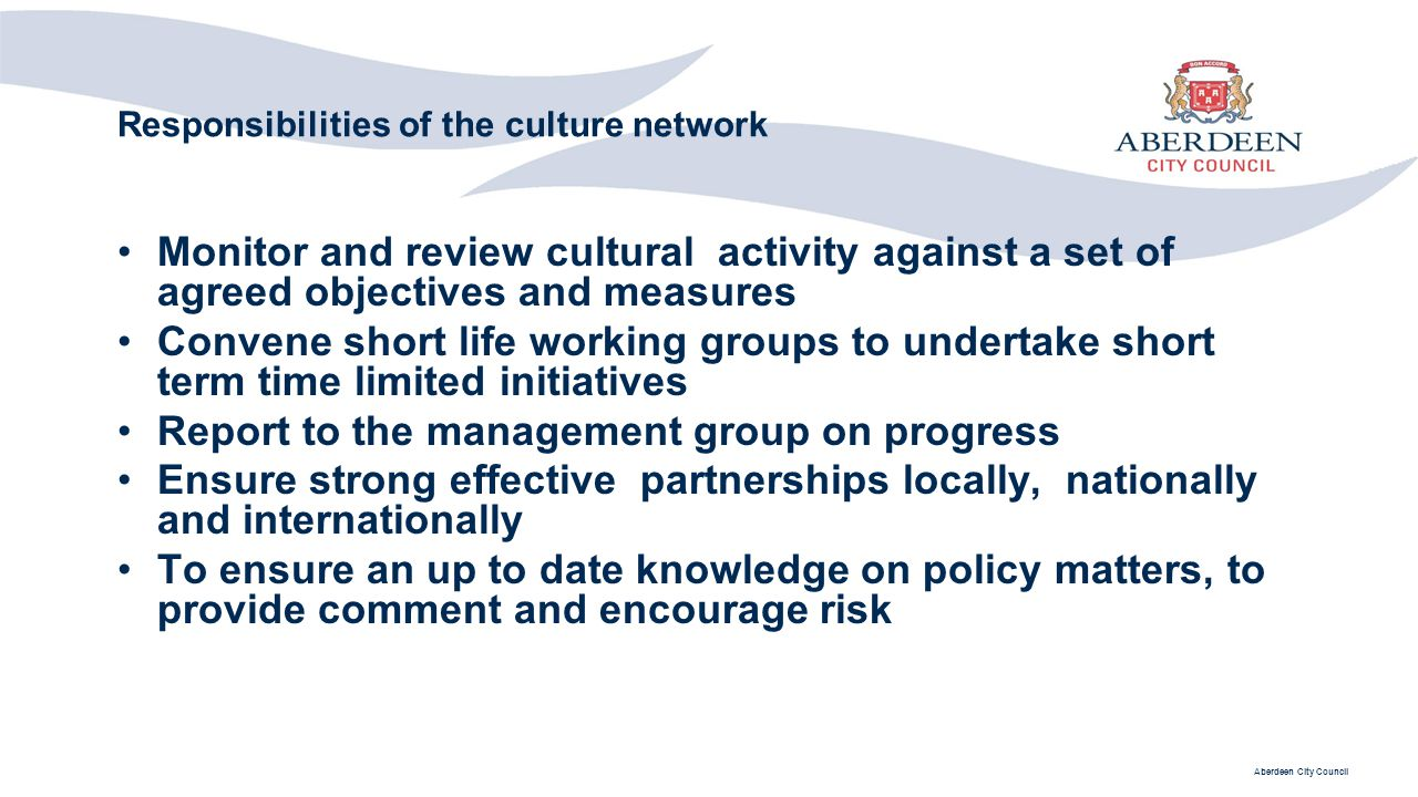 Responsibilities of the culture network