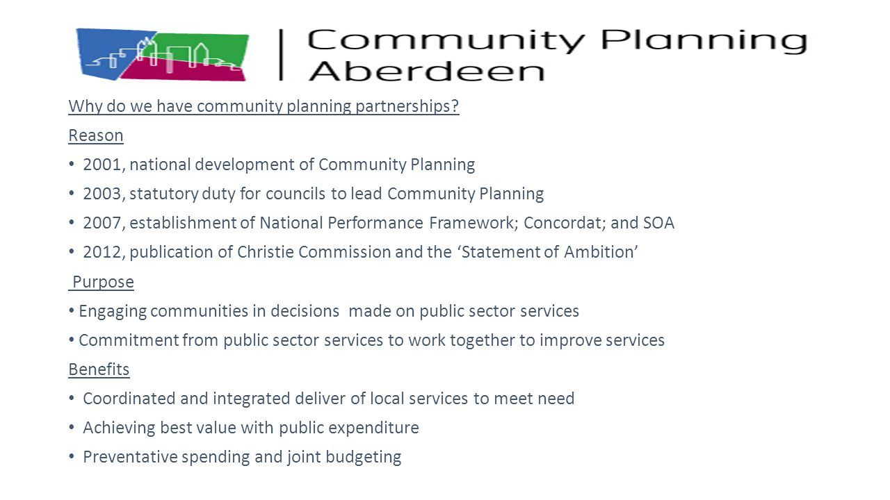 Why do we have community planning partnerships