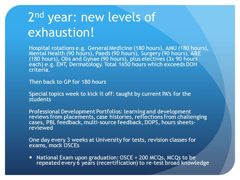2nd year: new levels of exhaustion!