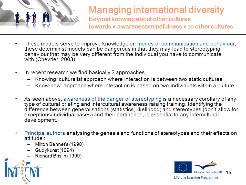 Managing international diversity Beyond knowing about other cultures towards « awareness/mindfulness » to other cultures