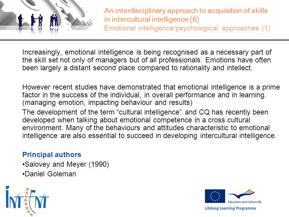 An interdisciplinary approach to acquisition of skills in intercultural intelligence (6) Emotional intelligence/psychological approaches (1)