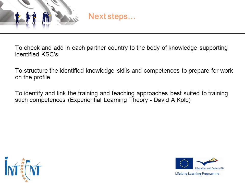 Next steps… To check and add in each partner country to the body of knowledge supporting identified KSC's.