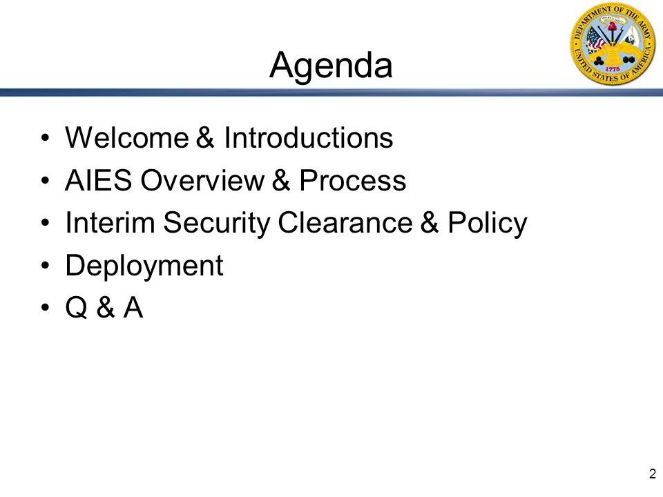 Agenda Welcome & Introductions AIES Overview & Process