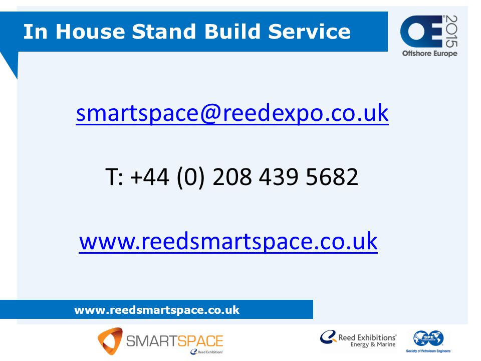 smartspace@reedexpo.co.uk T: +44 (0) 208 439 5682