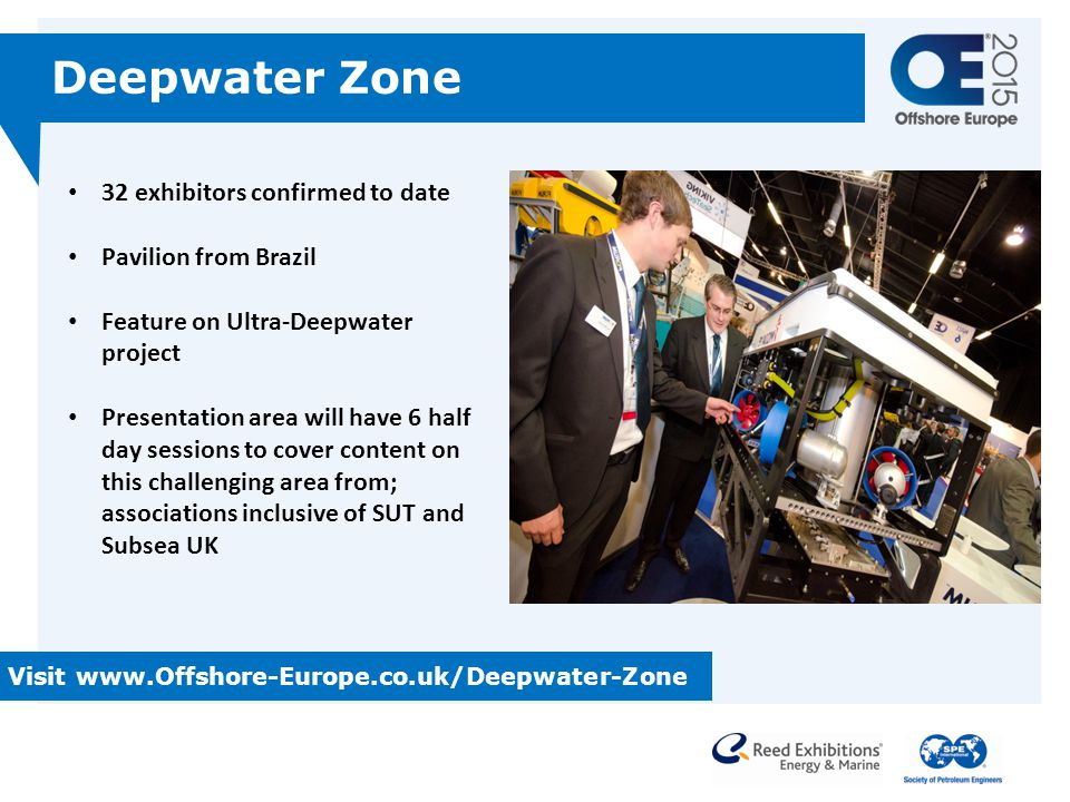 Deepwater Zone 32 exhibitors confirmed to date Pavilion from Brazil