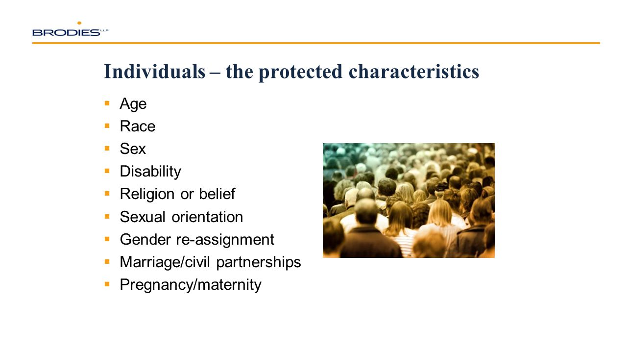 Individuals – the protected characteristics