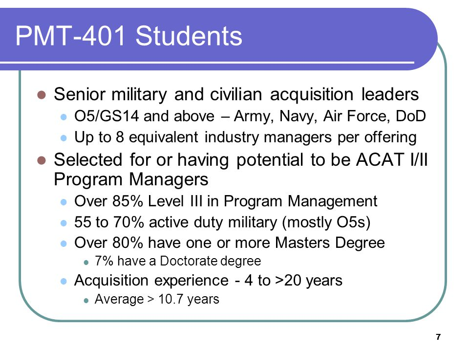 PMT-401 Students Senior military and civilian acquisition leaders