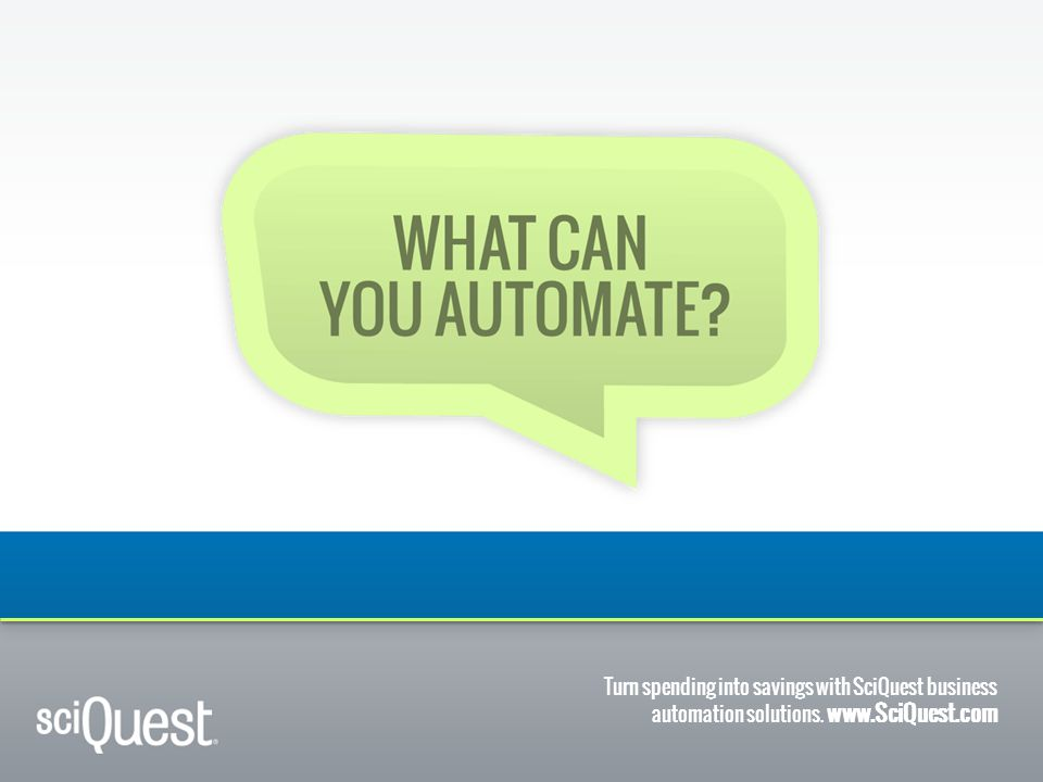 What can you automate