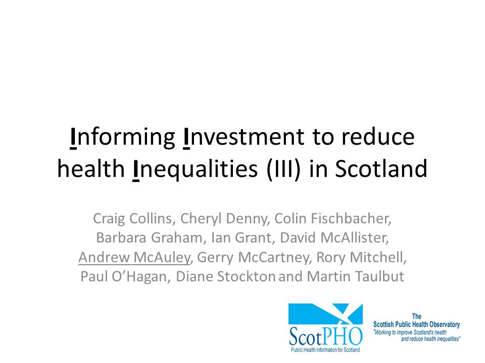 Informing Investment to reduce health Inequalities (III) in Scotland