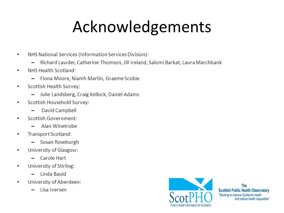 Acknowledgements NHS National Services (Information Services Division):