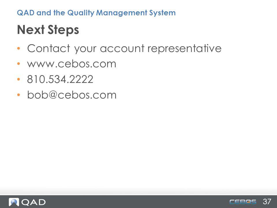 Next Steps Contact your account representative www.cebos.com